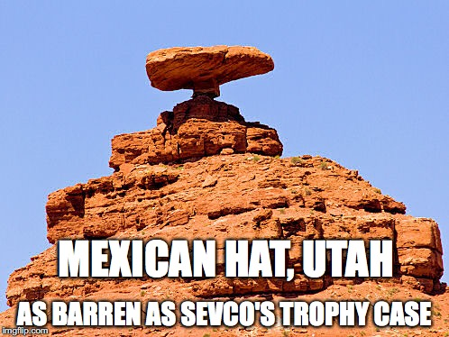 Mexican Hat Utah is as barren as the Sevco trophy case